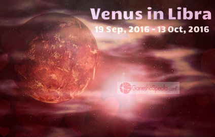 From Debilitation To Own House – Venus enters Libra: How much will you be charmed? Ganesha Predicts.
